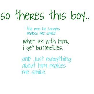 So there\'s this boy.. the way he makes me smile. When I\'m ...