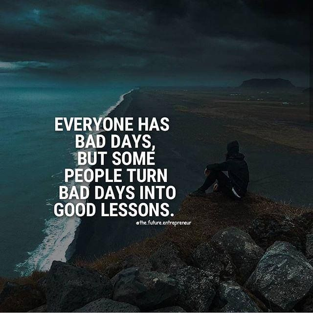 Inspirational Positive Quotes :Everyone has bad days ...