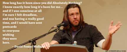 David Foster Wallace quote