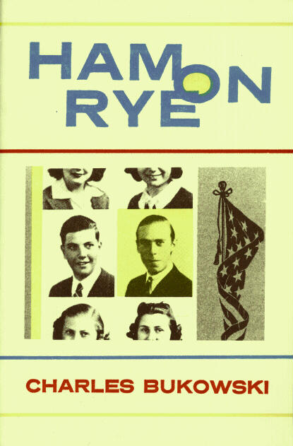 Ham on Rye Bukowski