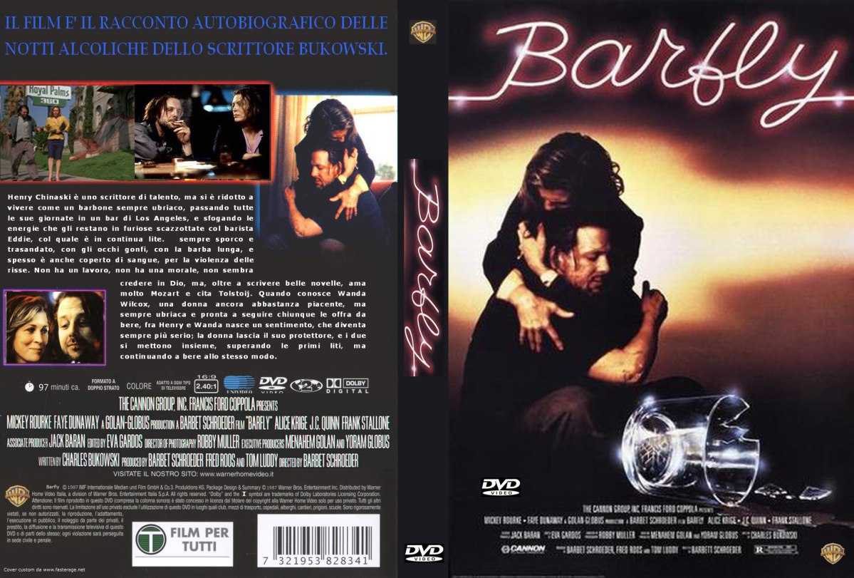 The Story Of Barfly The Only Movie Charles Bukowski Ever Wrote