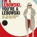 'I'm a Lebowski, You're a Lebowski' Book Review