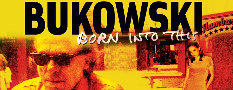 Watch 'Born Into This,' a Charles Bukowski Documentary (2003)