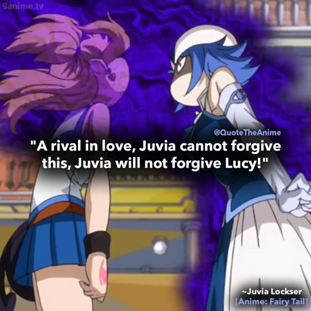 Juvia-lockser-quotes-funny-fairy-tail-quotes-juvia will not forgive lucy