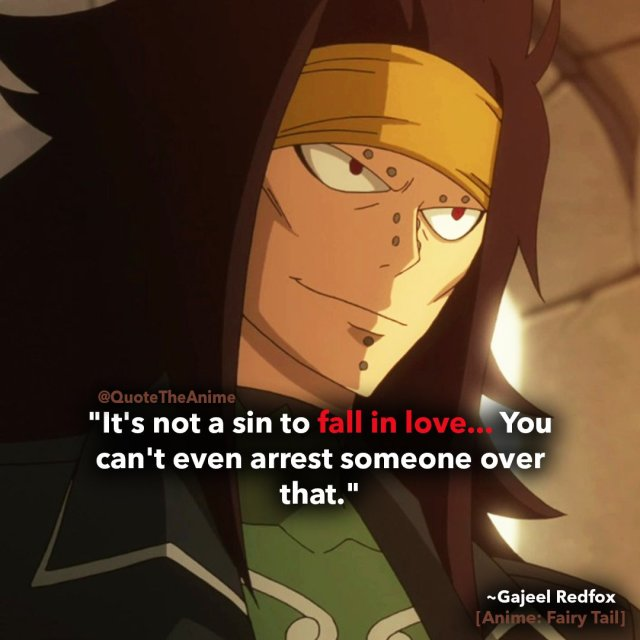 gajeel-quotes-redfox-quotes-fairy-tail-quotes-its not a sin to fall in love you cant even arrest someone over that