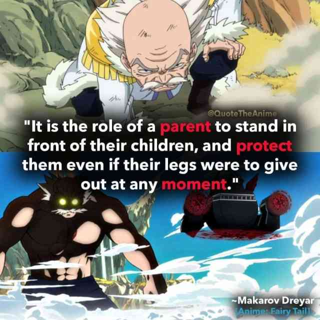 makarov-dreyar-quotes-role of a prent to stand in front of children and protect them-fairy-tail-quotes