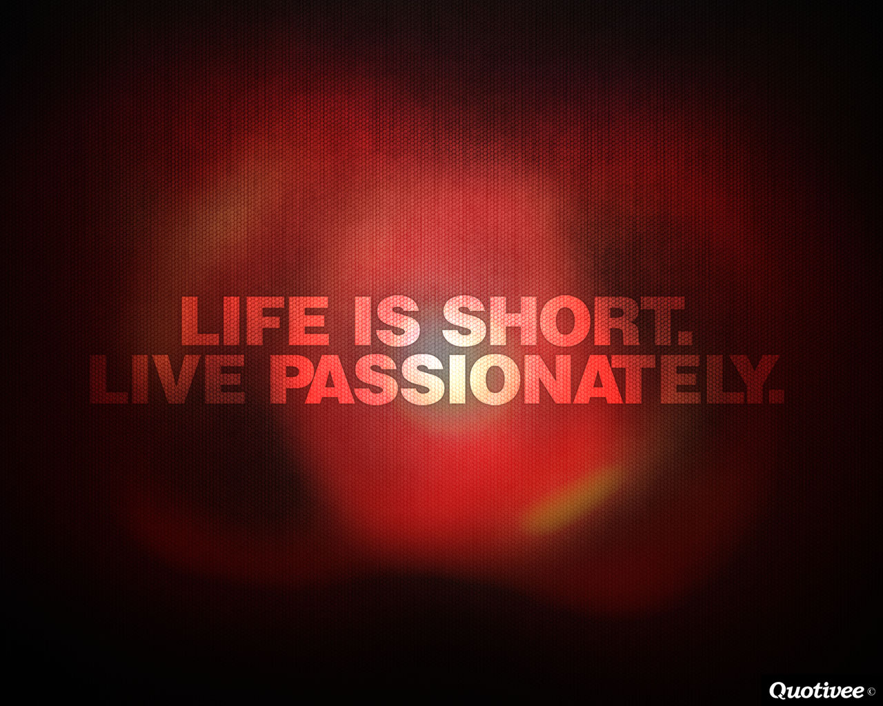 Wallpaper Quote About Life Live Passionately Inspirational Quotes Quotivee