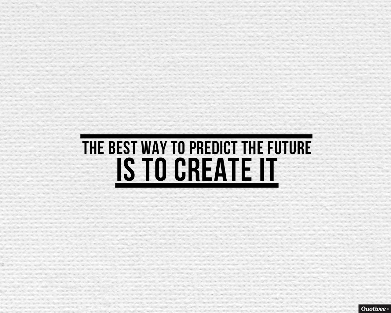 Quotes On Success Wallpapers The Best Way To Predict The Future Inspirational Quotes