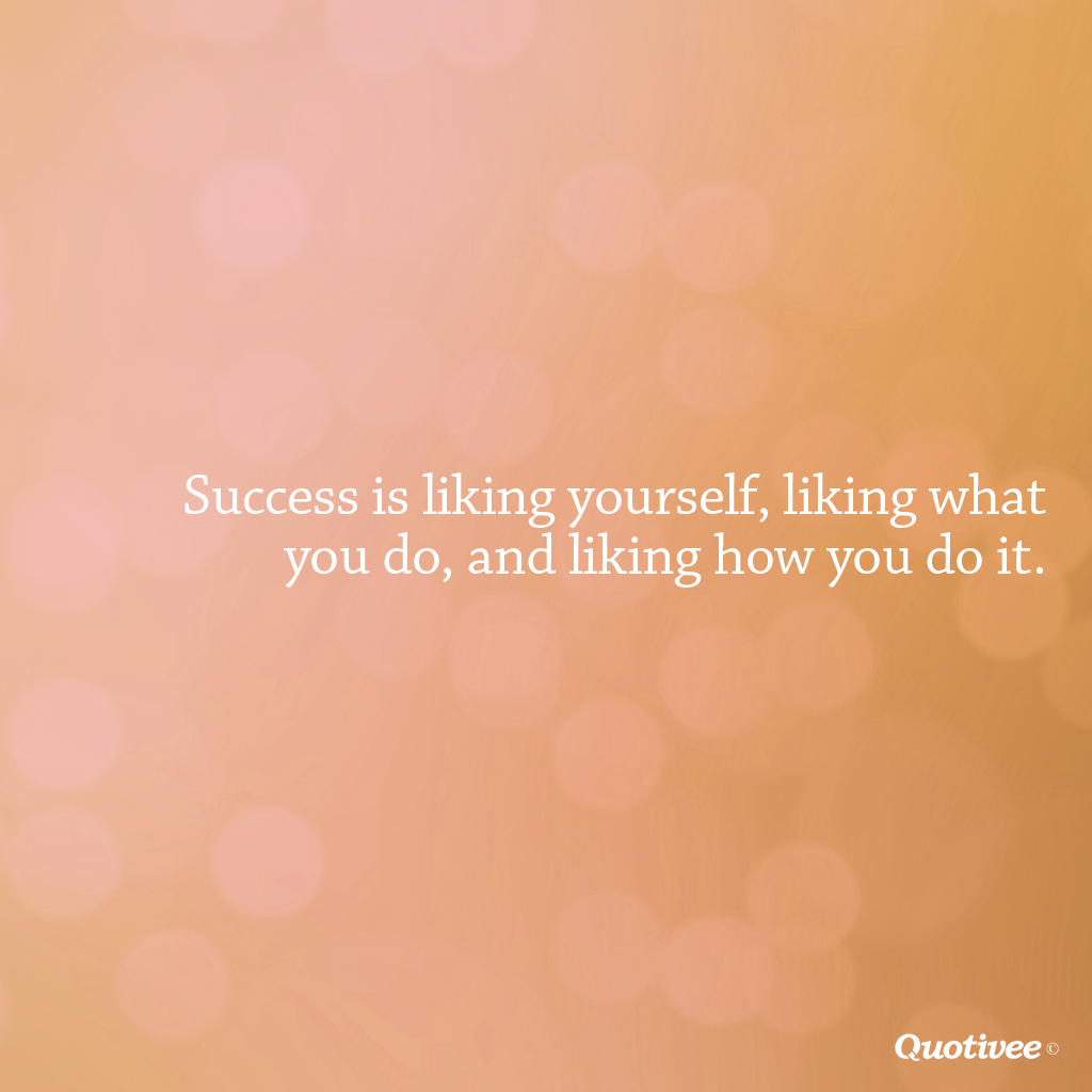 Quotes On Success Wallpapers Success Is Liking 3 Things Inspirational Quotes Quotivee