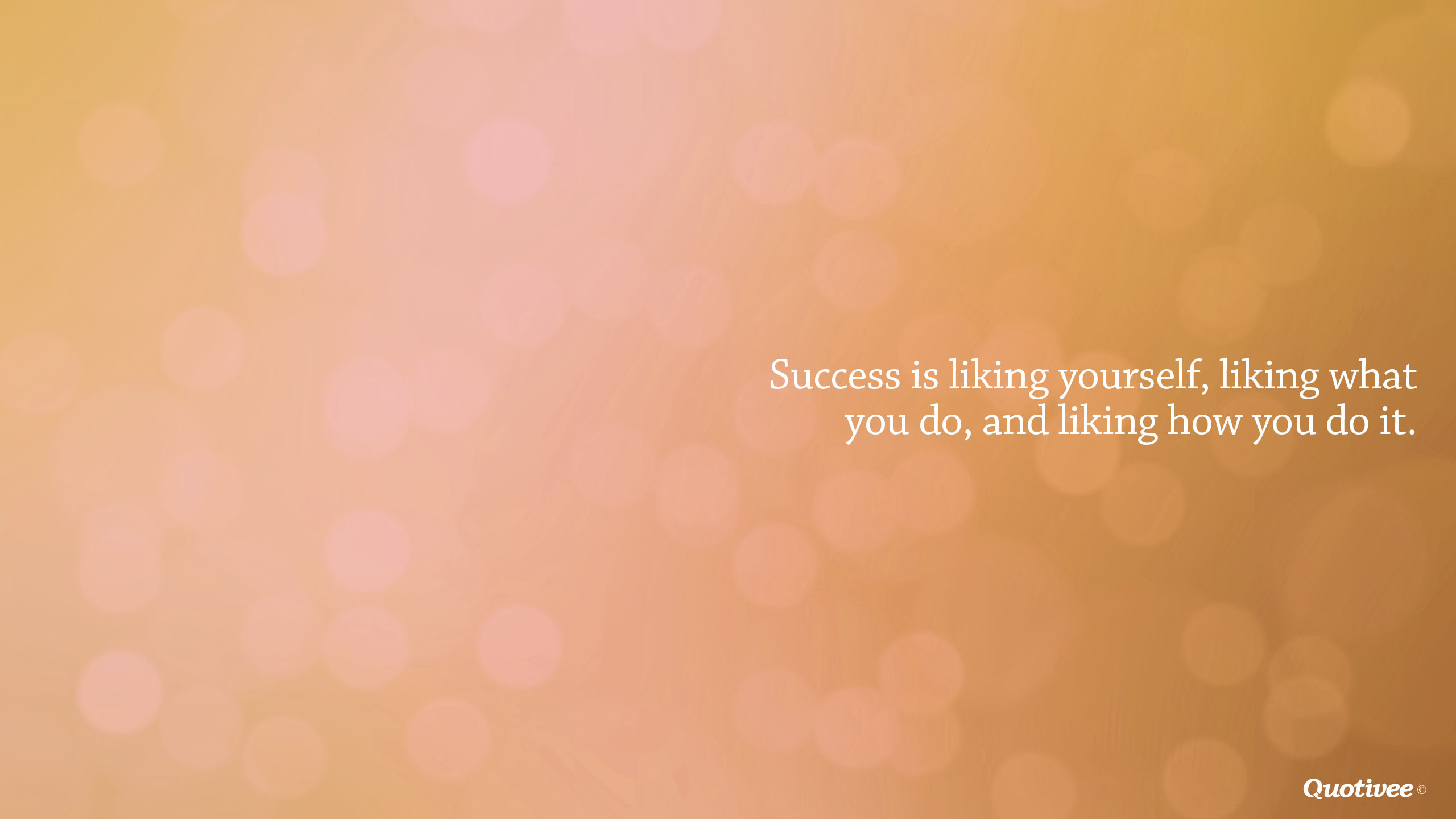 Business Inspirational Quotes Wallpaper Download Success Is Liking 3 Things Inspirational Quotes Quotivee