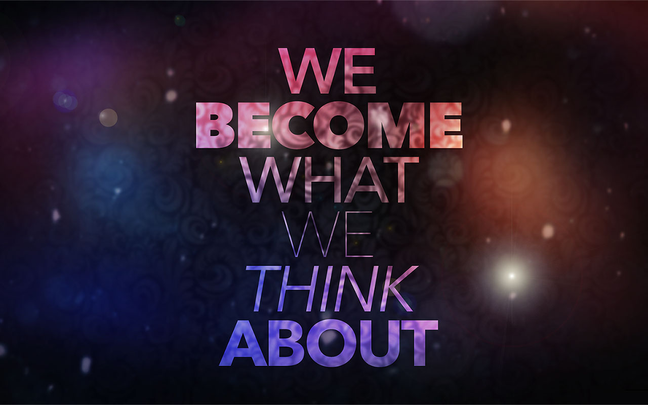 Business Inspirational Quotes Wallpaper Download We Become What We Think About Inspirational Quotes