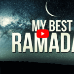 My Best Ramadan | 15 Speakers | 1 Motivational Reminder