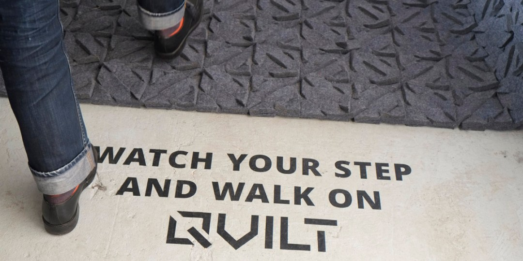 Watch your step and walk on QVILT