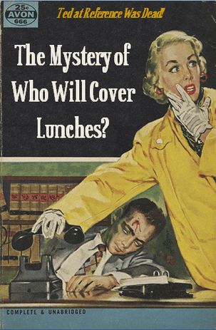 The Mystery of Who Will Cover Lunches