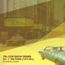Dylan Wissing 70's COP SHOW DRUMS Vol. 1 The Theme (1973 Mix) WAV