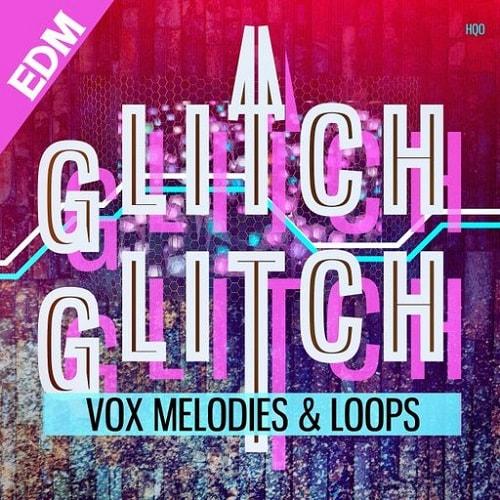 HQO Glitch Glitch EDM WAV