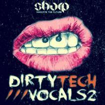 Sharp Dirty Tech Vocals 2 WAV