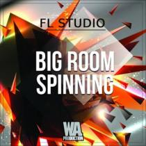 Big Room Spinning - FL Studio Template