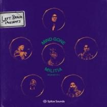 Splice Left Brain presents Mind Gone Militia Pack Vol. 1 WAV