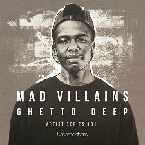 Mad Villains Ghetto Deep MULTIFORMAT