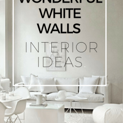 White Wall Decorations Living Room Black Sofa 45 Wonderful Walls Interior Ideas Loombrand