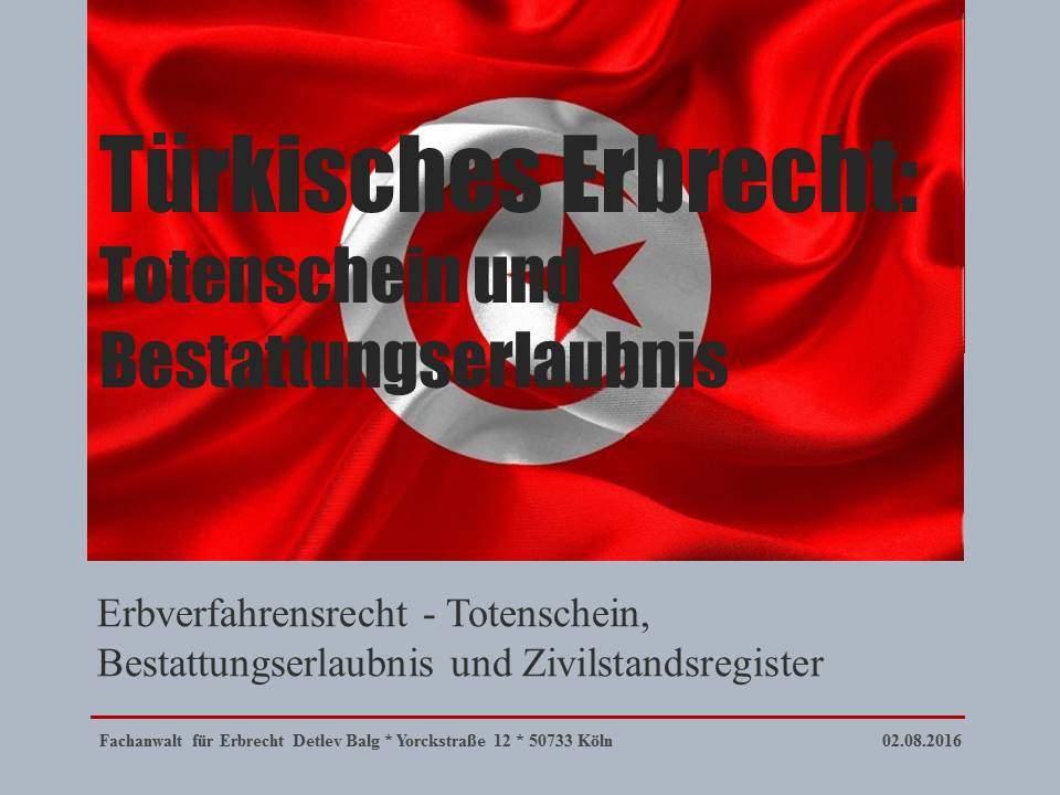 Türkisches Erbrecht: Erbverfahrensrecht - Totenschein, Bestattungserlaubnis und Zivilstandsregister