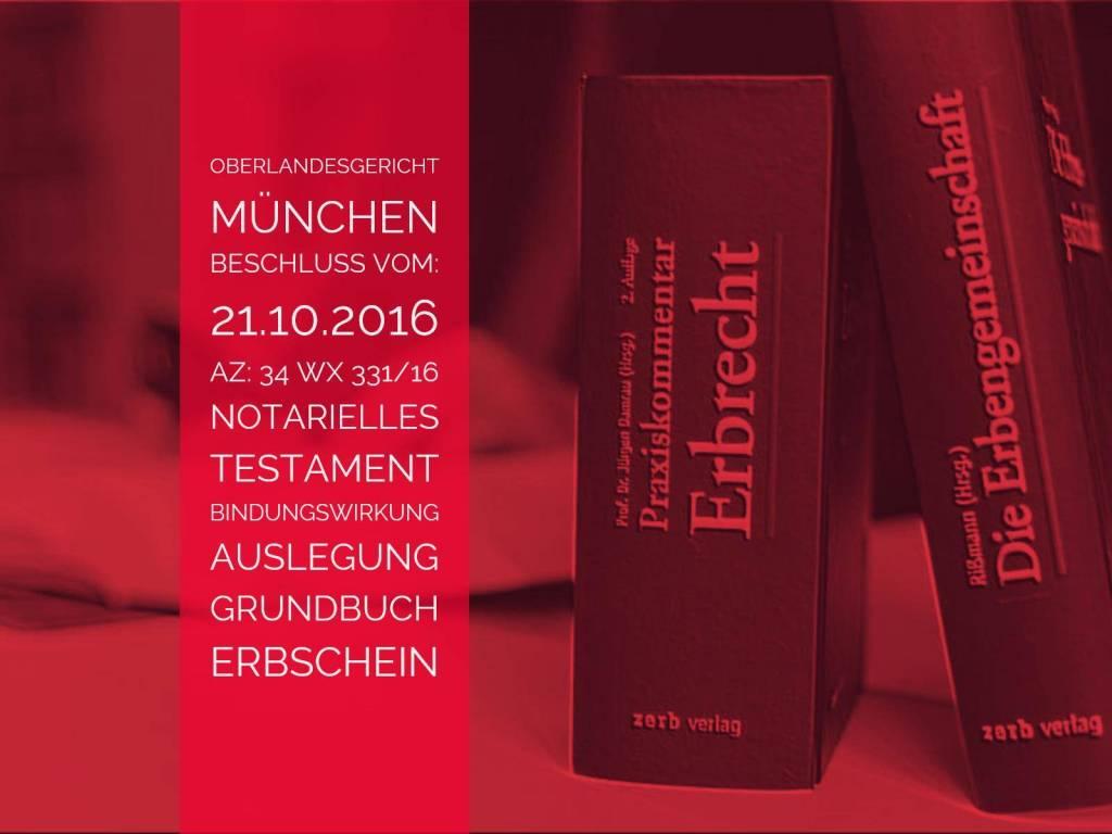 OLG-München-Beschluss-vom-21.10.2016-Az-34-Wx-331-16-Testament-Auslegung-Grundbuch