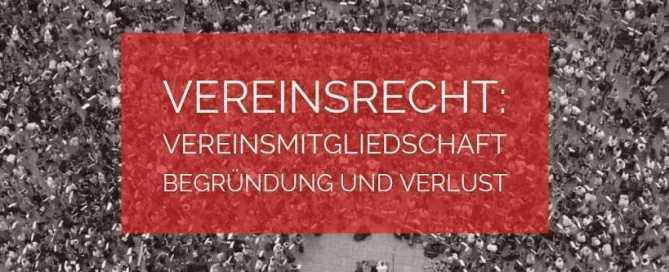 Vereinsrecht: Vereinsmitgliedschaft | Rechtsanwalt Vereinsrecht Köln