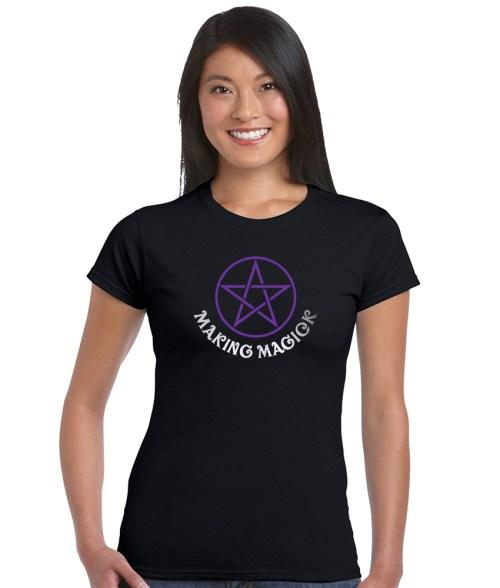 making magick ladies pagan shirt