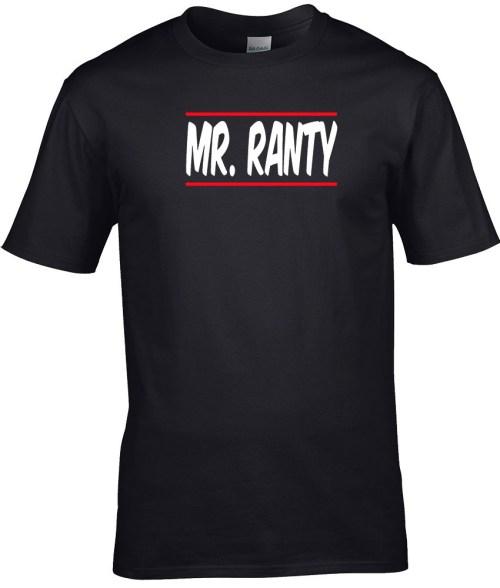 mr ranty funny shirt