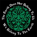 the earth does not belong to us pagan shirt