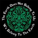 the earth does not belong to us pagan shirt