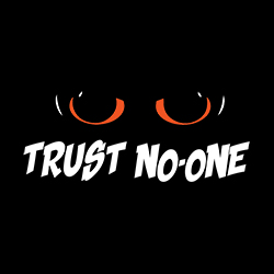 trust no-one funny shirt