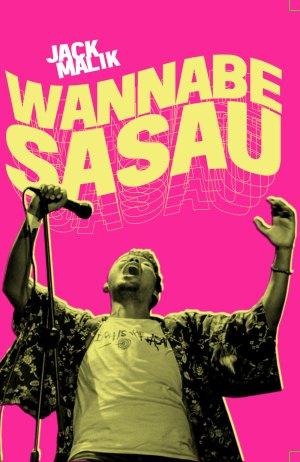 WANNABE SASAU by Jack Malik