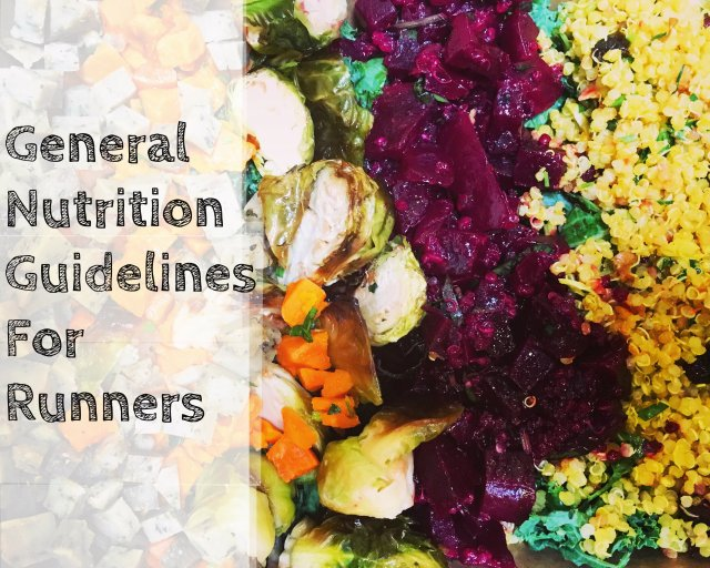 General Nutritiona Guidelines for RUnners