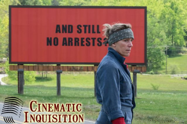 #203 – Three Billboards Outside Ebbing, Missouri
