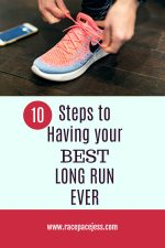 10 Steps to Having Your Best Long Run Ever
