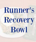 Recipe: Runner's Recovery Bowl