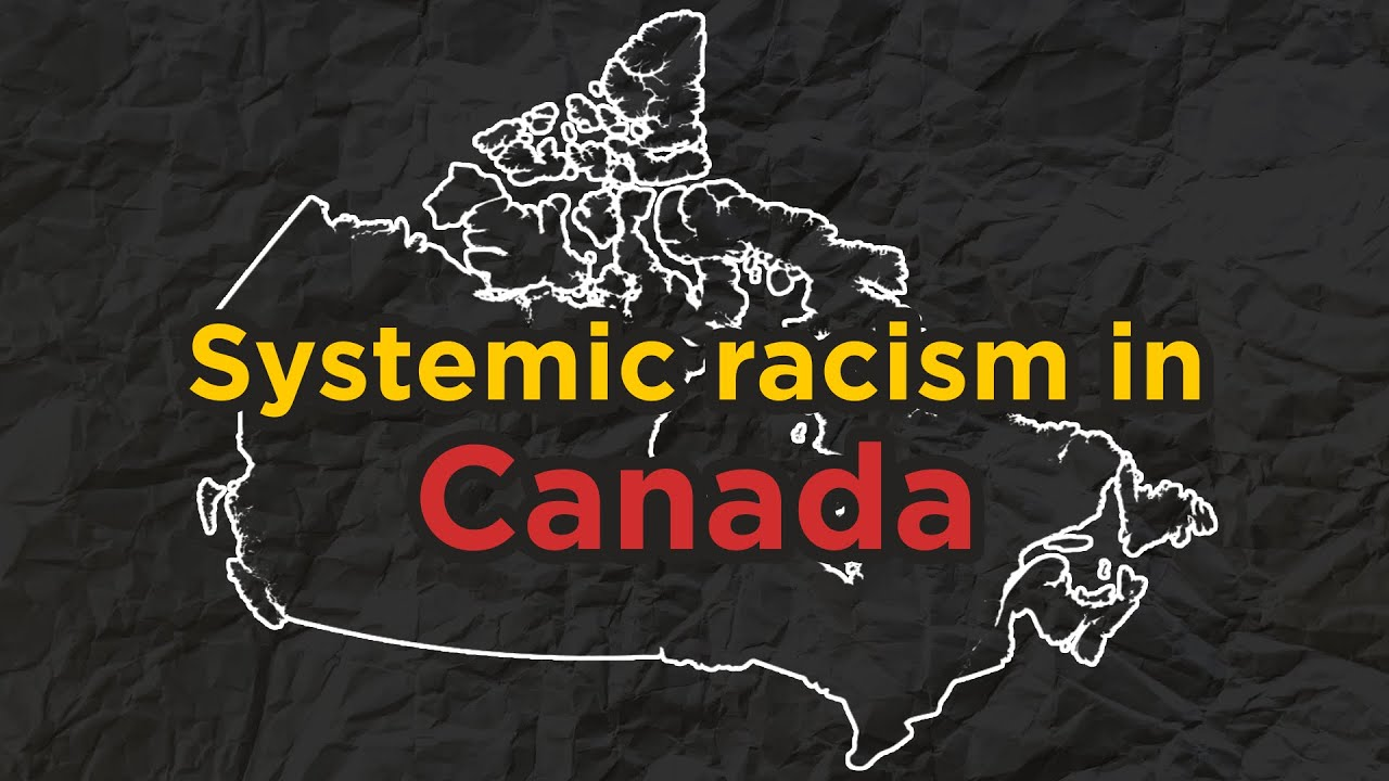 Systemic Racism in Canada