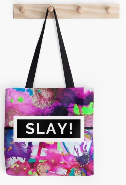 What's the point in SLAYING if no one else can clearly see that you're SLAYING? Buy my designs and let the whole world know you came to SLAY! This design is also available on the following: #Totebag #Mug #Stickers