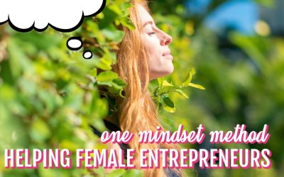 Here Is One Method That Is Helping Successful Female Entrepreneurs Master Their Mindset