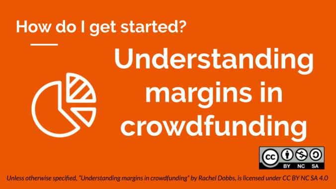 Understanding margins in crowdfunding banner image