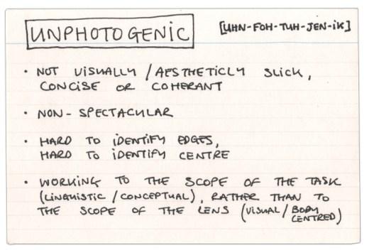 unphotogenic