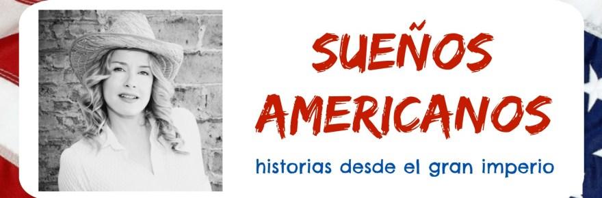 Sueños americanos