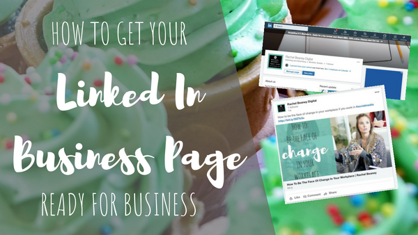 How to Get Your LinkedIn Page Ready for Business