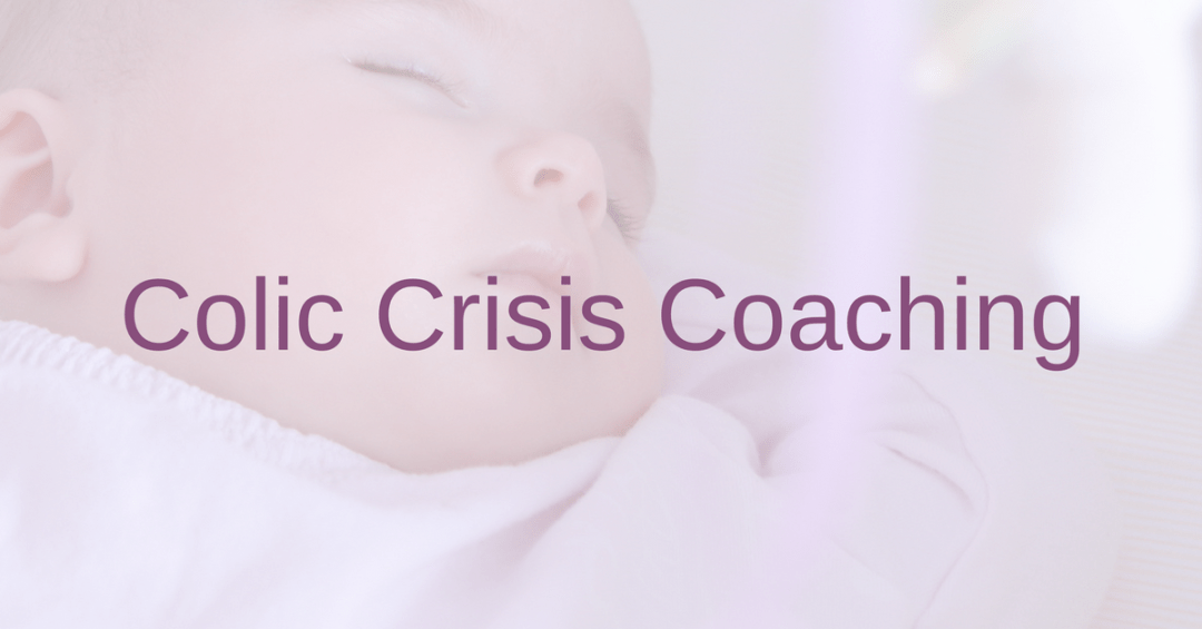 colic crisis coaching the mums health coach