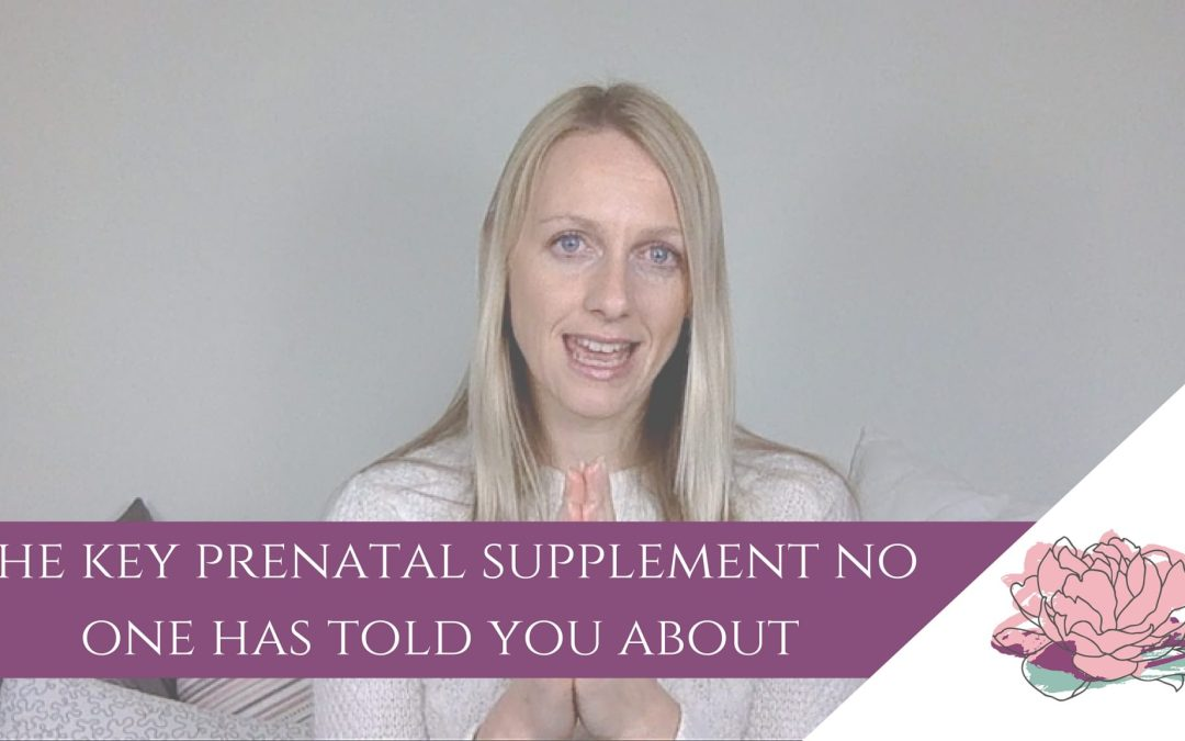 The Important Prenatal Supplement No One Tells You About