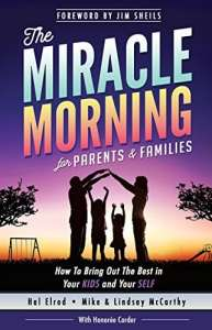 The Miracle Morning for Parents and Families