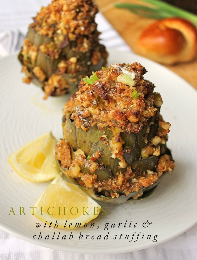 Artichokes with Lemon and Garlic Challah Bread Stuffing