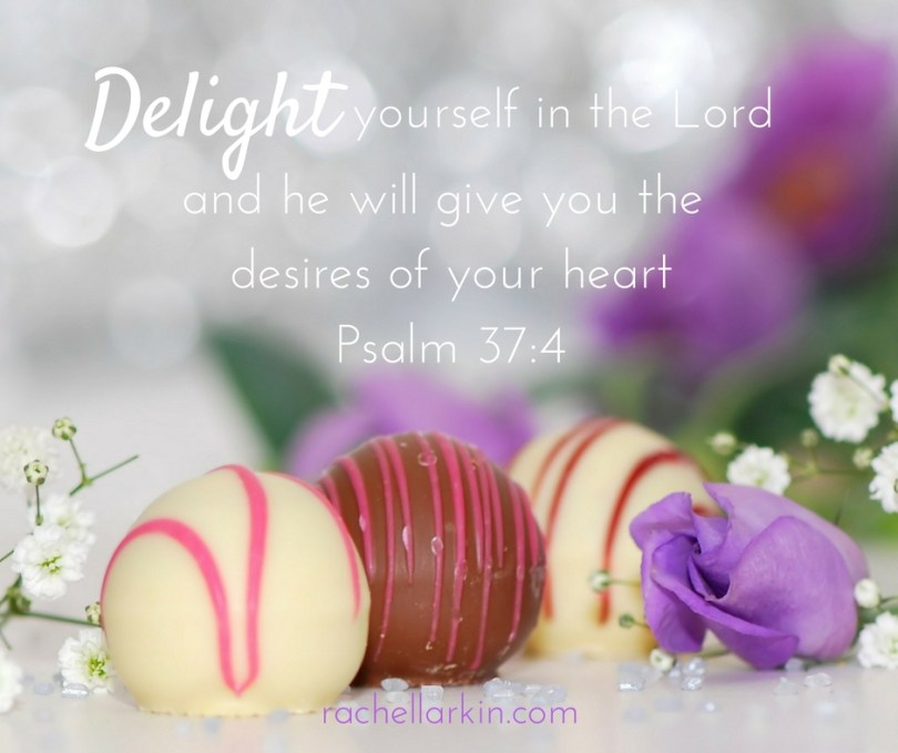 delight-yourself-in-the-lordand-he-will-give-you-the-desires-of-your-heart